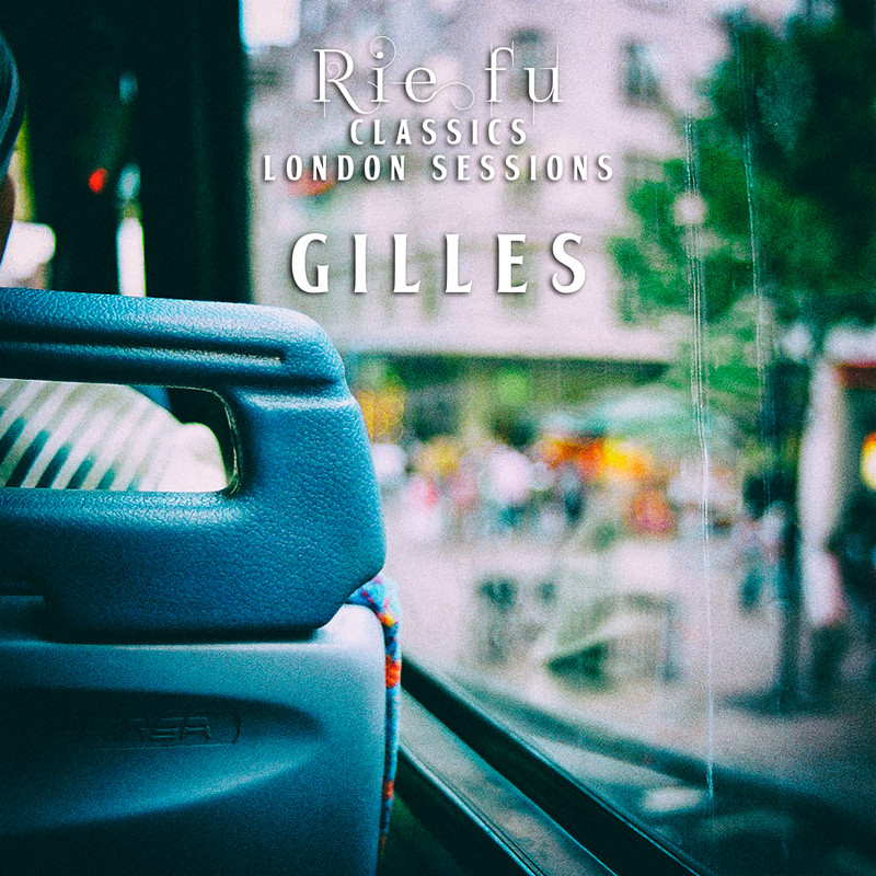 Gilles (Classics London Sessions)