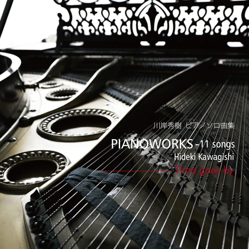 Pianoworks 11 songs -Time goes by
