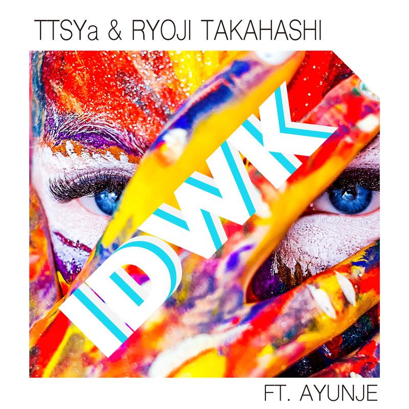 IDWK (feat. Ayunje)