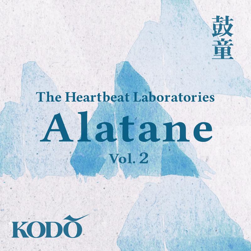 "The Heartbeat Laboratories ""Alatane"" Vol. 2"