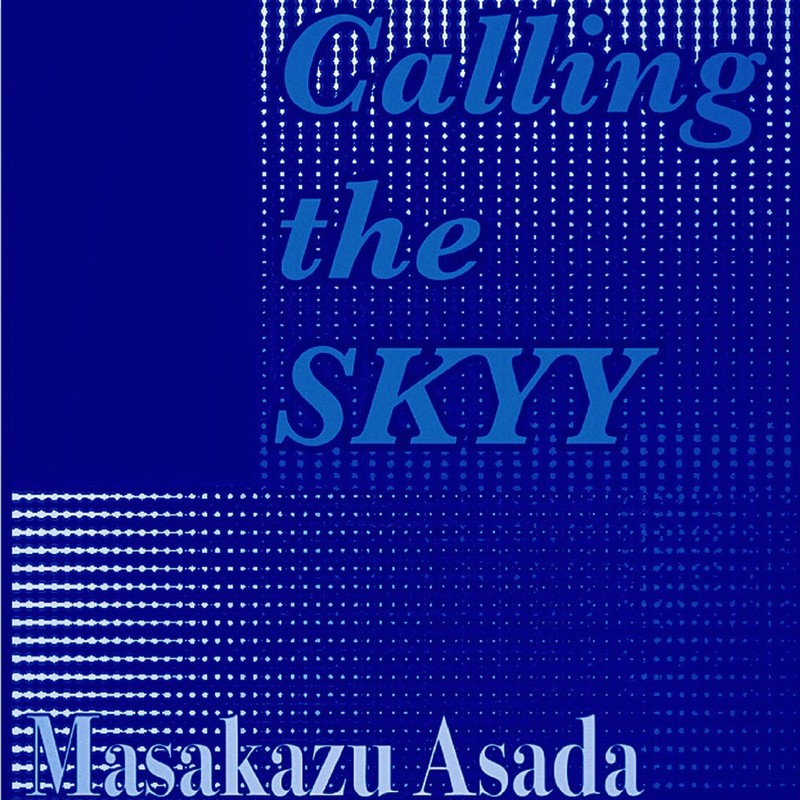 Calling the SKYY (feat. 島田アキヒロ)