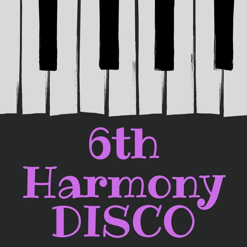 6th Harmony DISCO (feat. VY1V3)