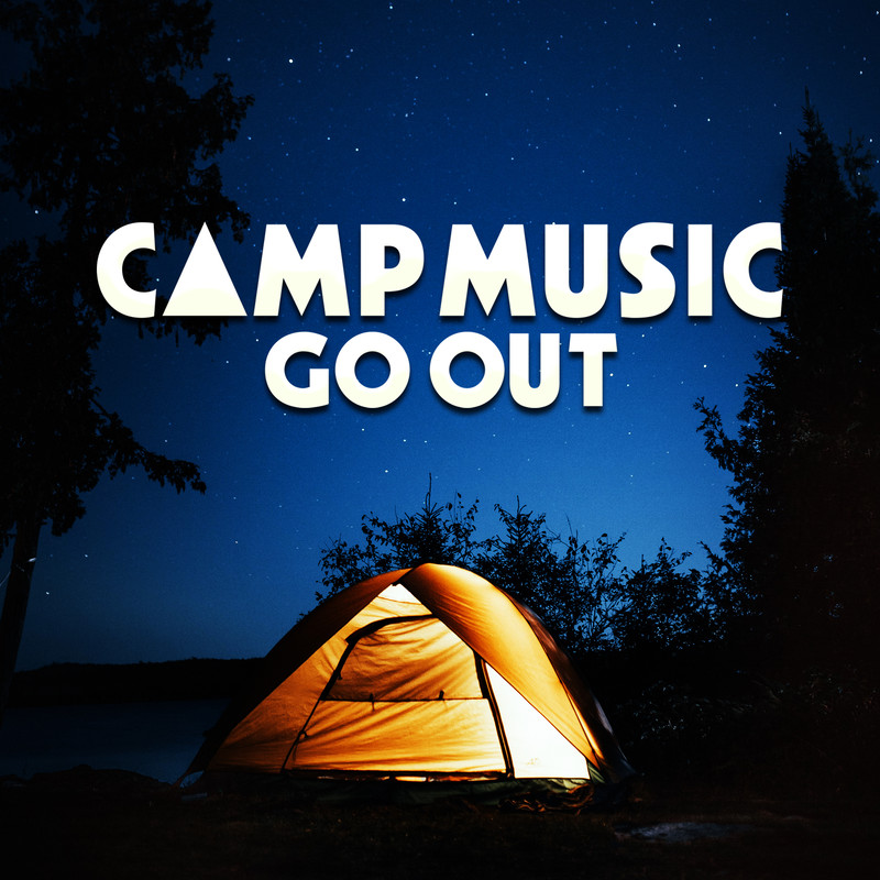 CAMP MUSIC -GO OUT-