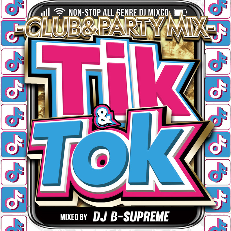 TIK & TOK -CLUB&PARTY MIX-