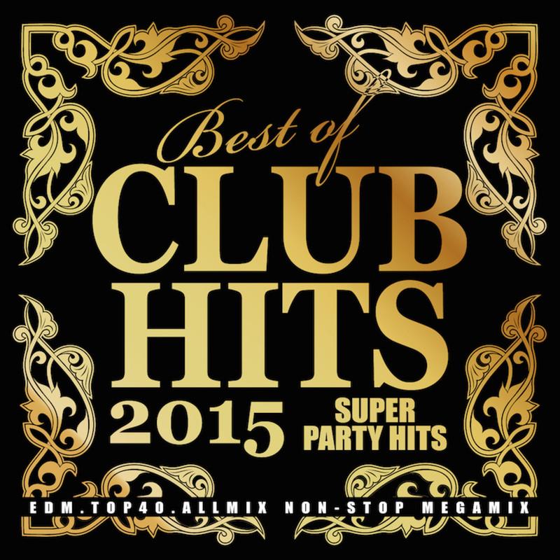 BEST OF CLUB HITS -スーパーパーティーヒッツ- GOLDサイド