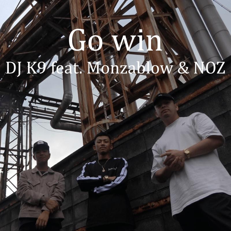 Go win (feat. Monzablow & NOZ)