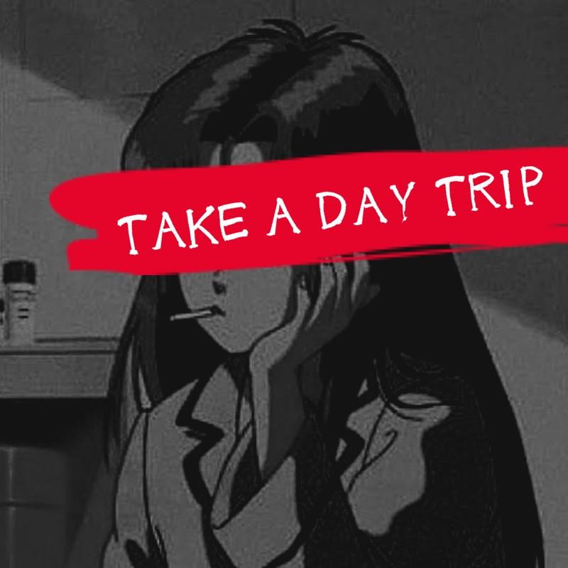 TAKE A DAY TRIP
