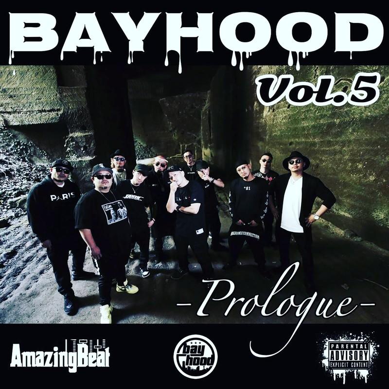 bayhood Vol. 5 Prologue
