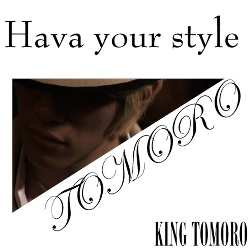 Hava your style