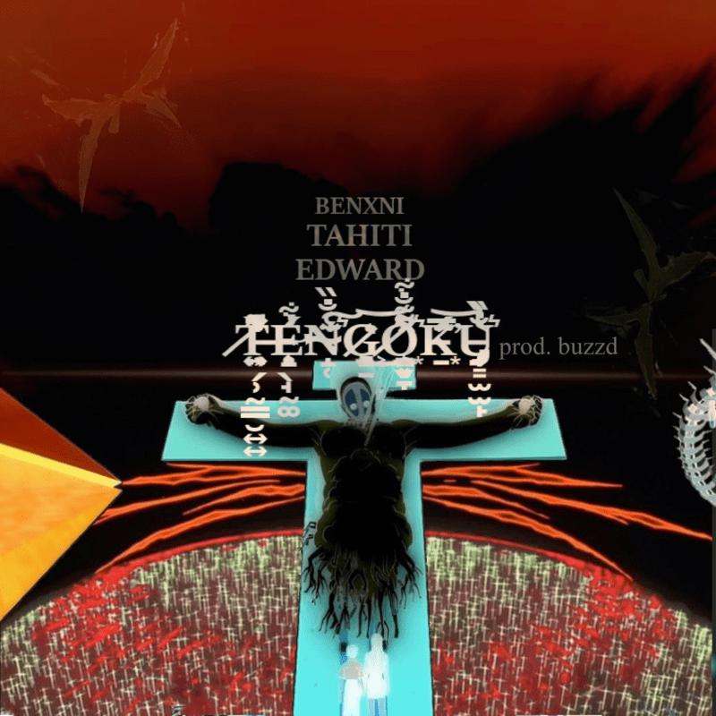 TENGOKU (feat. Tahiti, EDWARD & buzzd)
