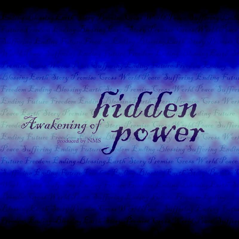 Awakening of hidden power