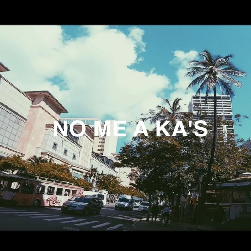 NO ME A KA