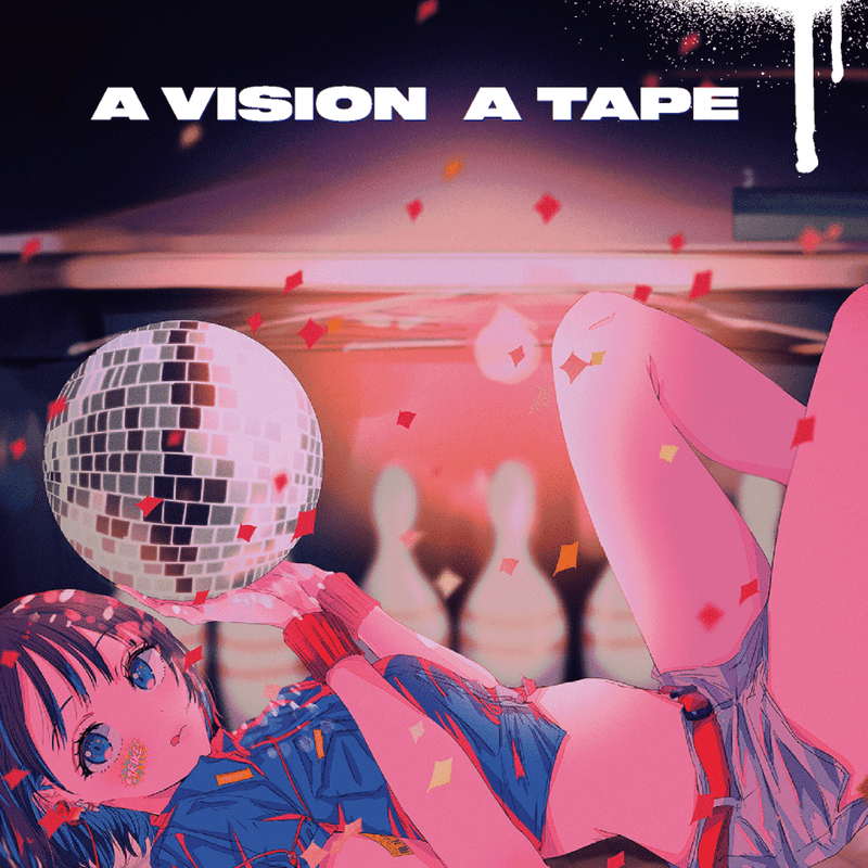A VISION A TAPE