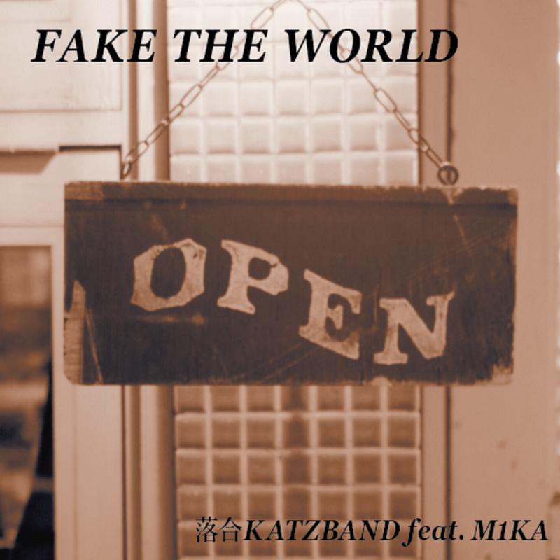 FAKE THE WORLD