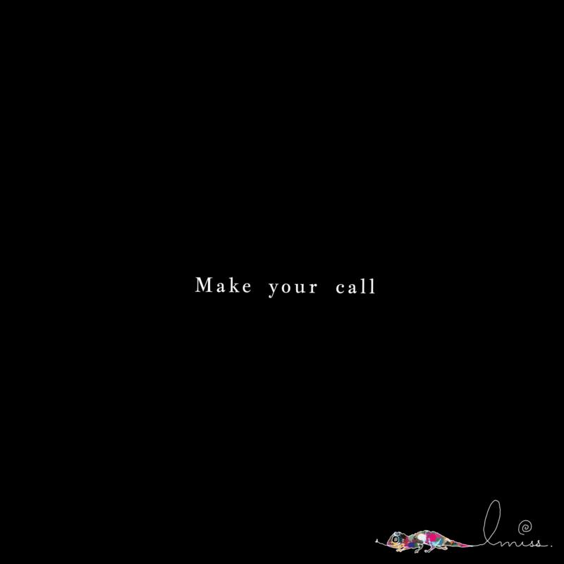 Make Your Call