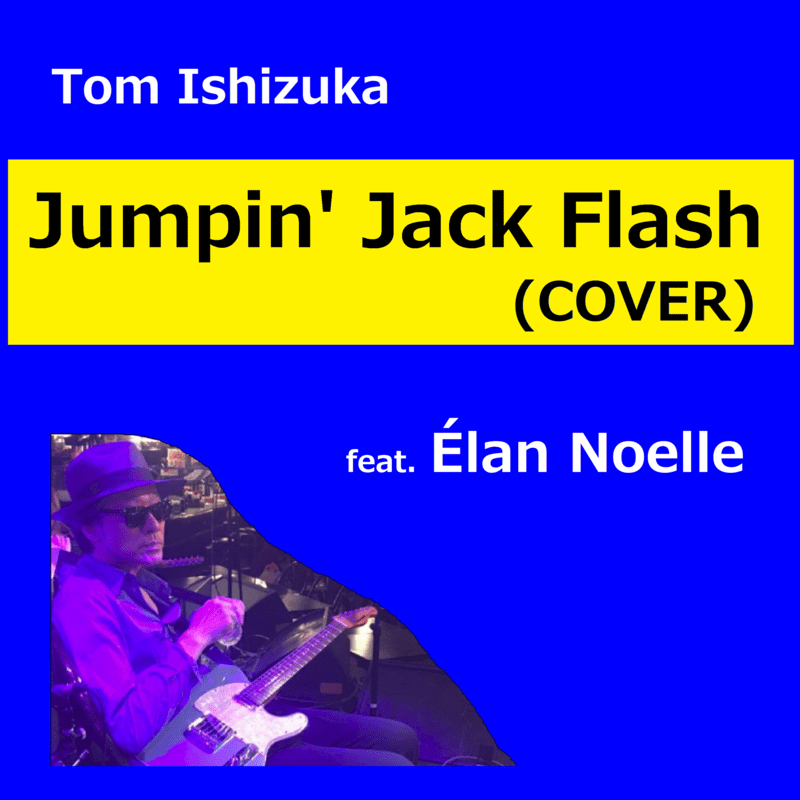 JUMPIN JACK FLASH (Cover) [feat. Elan Noelle]