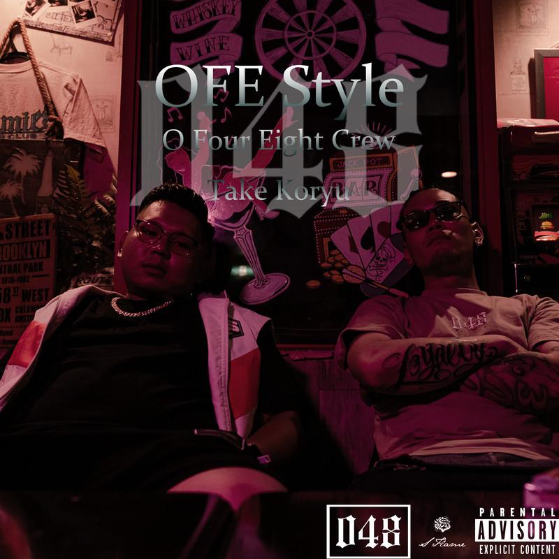OFE Style (feat. Take & Koryu)