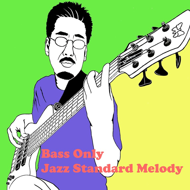 Bass Only Jazz Standard Melody
