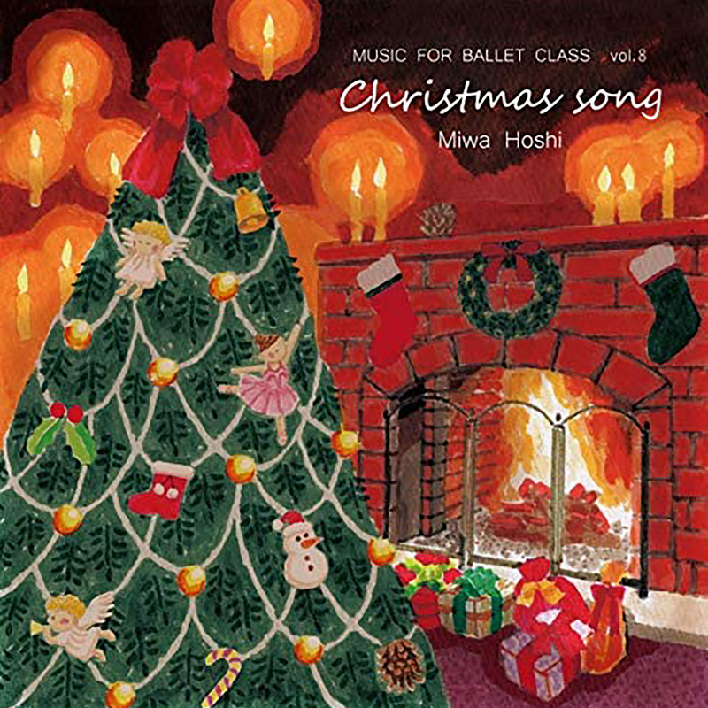 Music for Ballet Class vol.8 Christmas Song