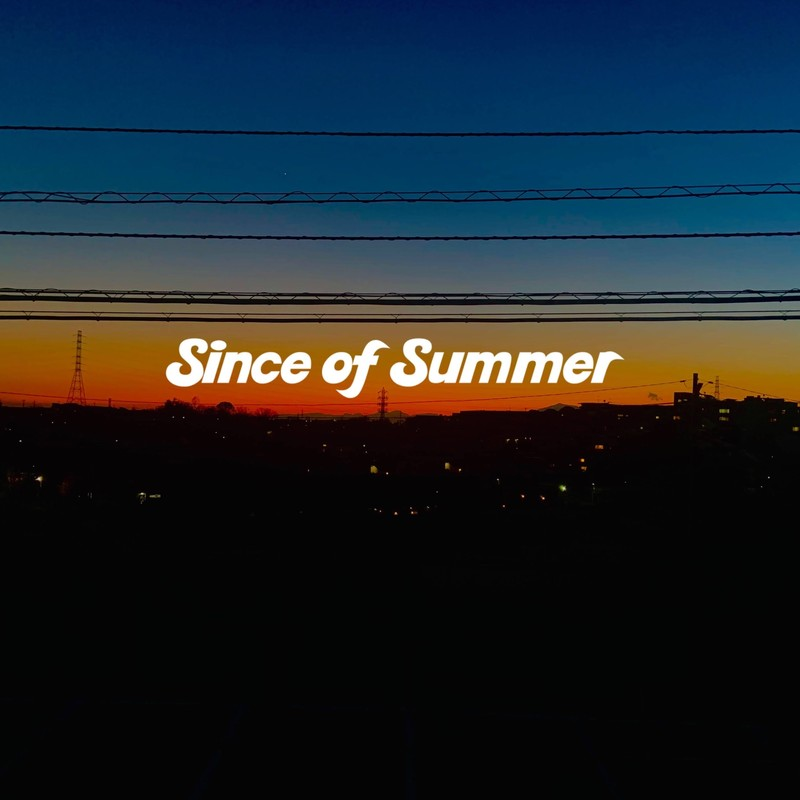 Since of Summer