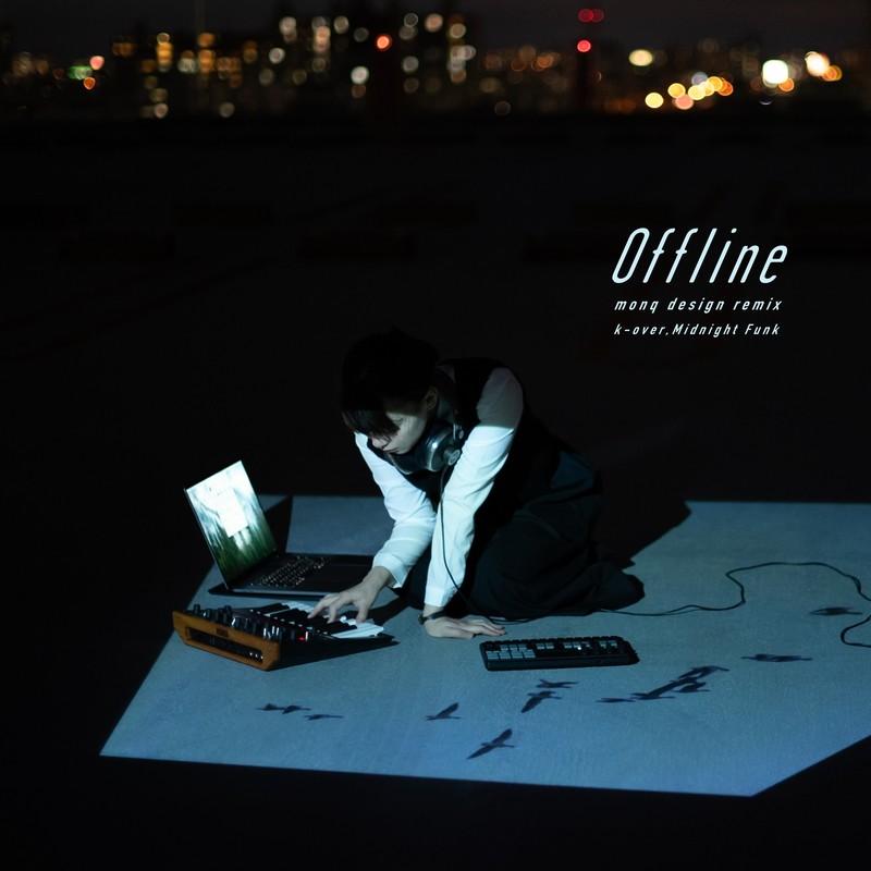 Offline - monq design (Remix)