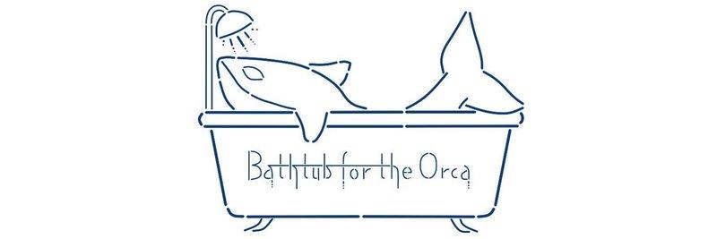 Bathtub for the orca
