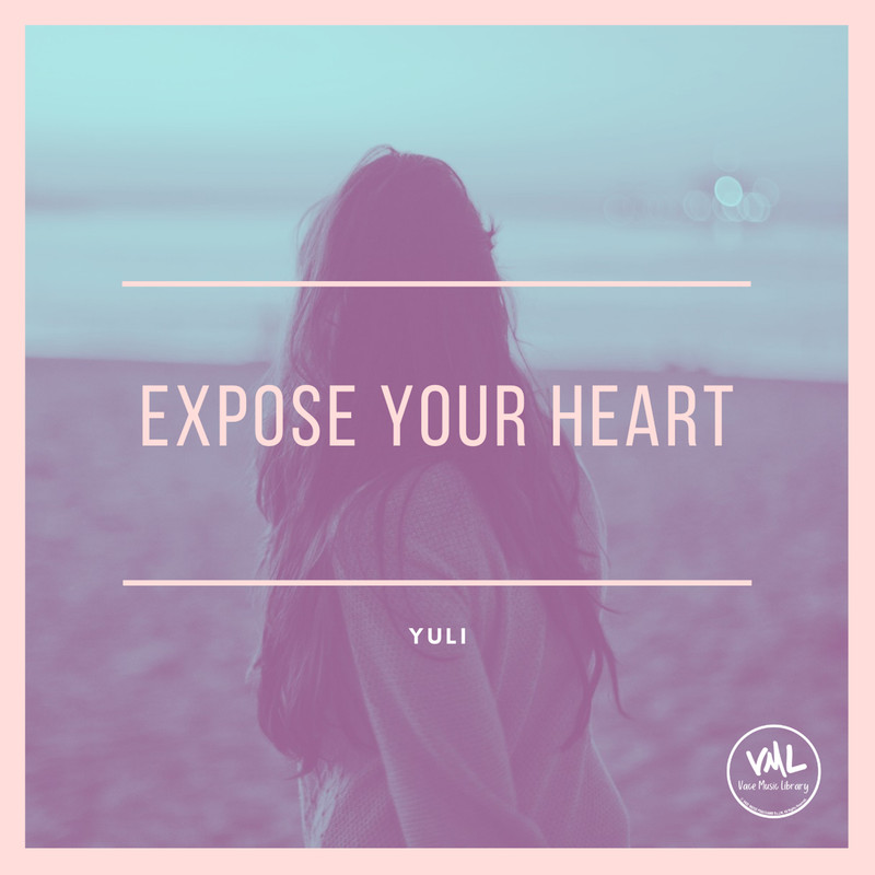 Expose your heart
