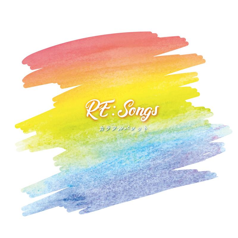 RE:Songs