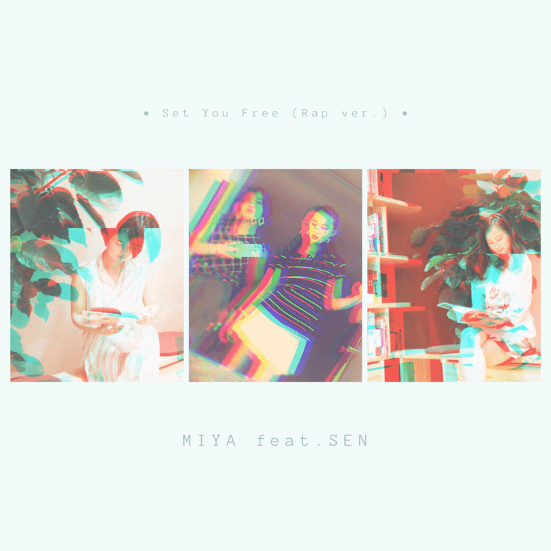 Set You Free (Rap ver.) [feat. SEN]