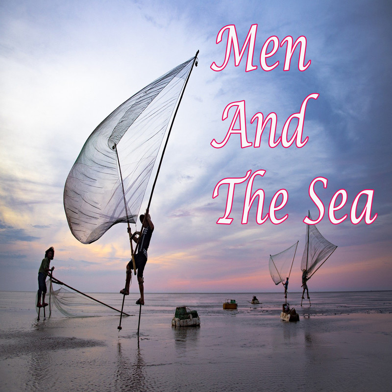 Men And The Sea