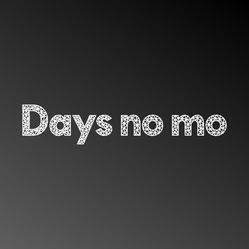 Days no mo