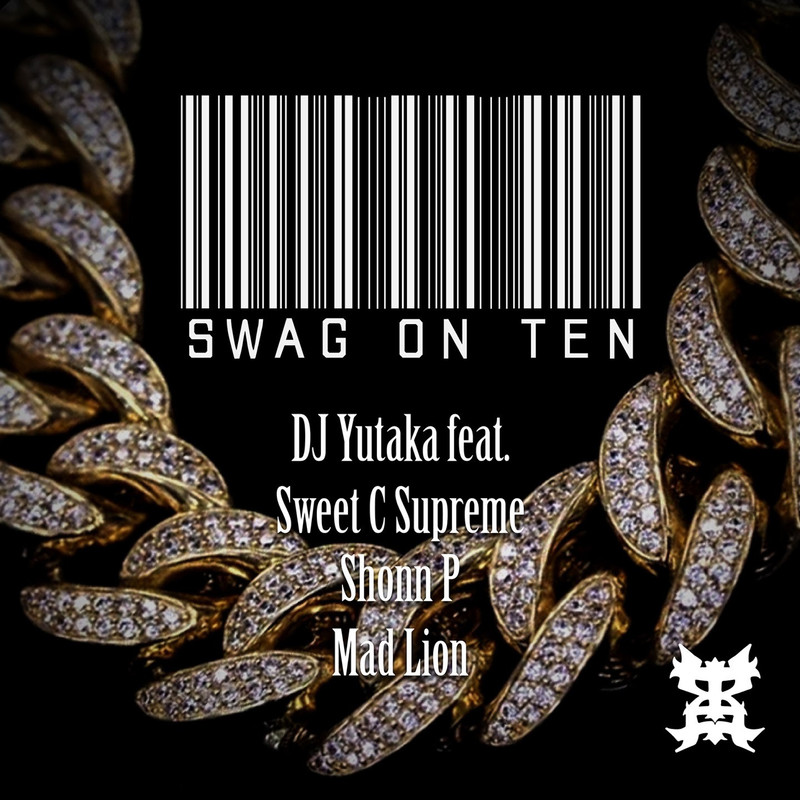 Swag On Ten (feat. Sweet C Supreme, Shonn P & Mad Lion)