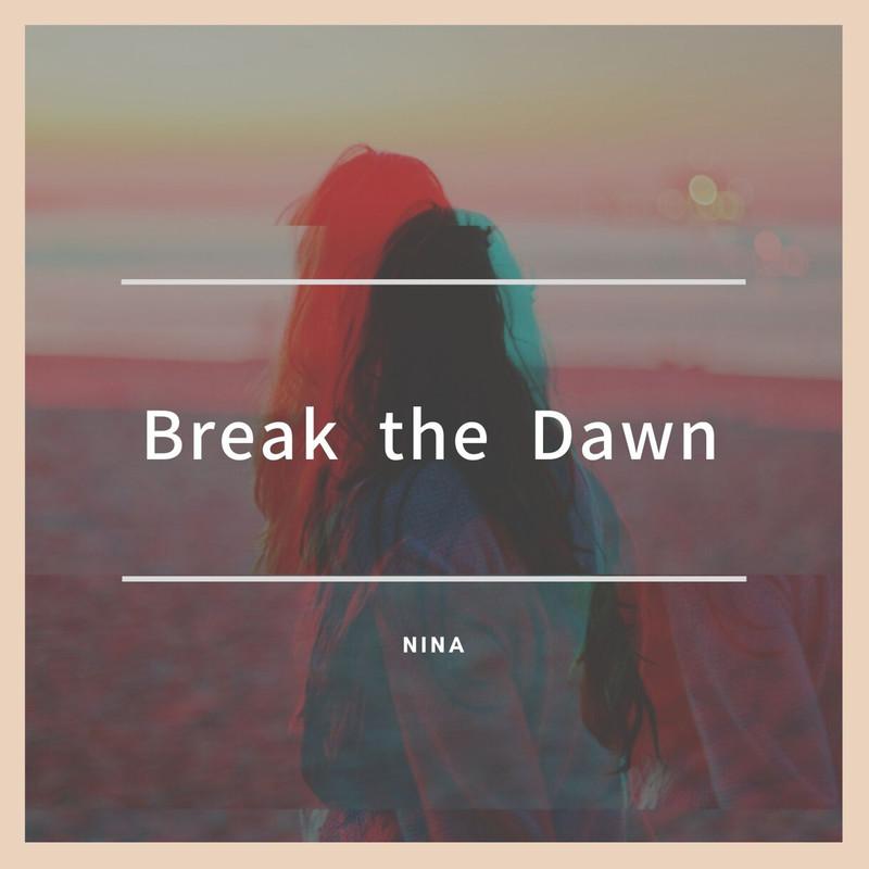 Break the Dawn