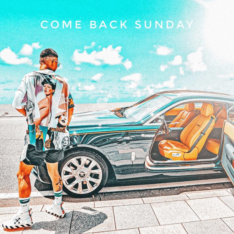 COME BACK SUNDAY