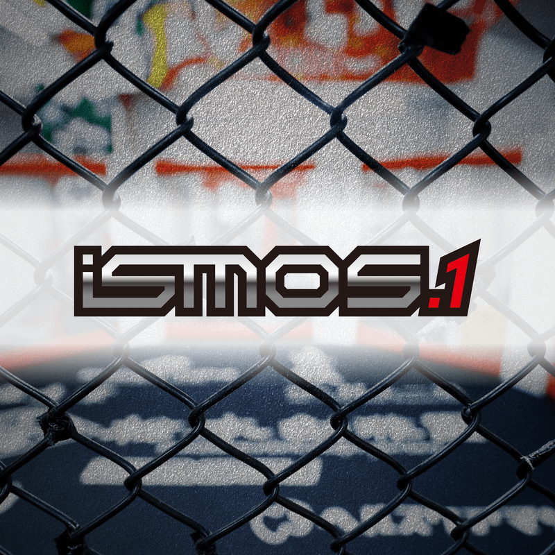 iSMOS.1(総合格闘技イベント「iSMOS」オリジナルサウンドトラック)