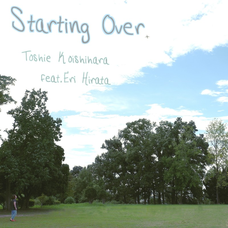Starting Over (feat. 平田絵理)