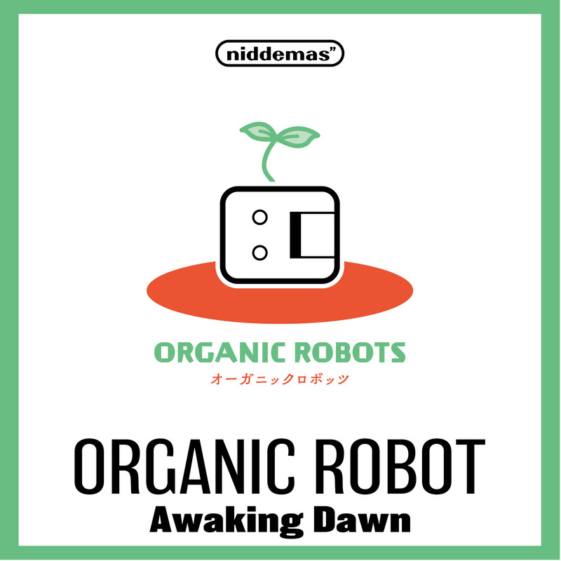 organic robots -awaking down-