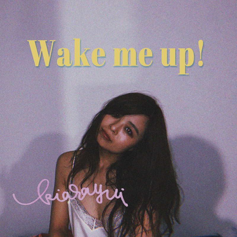 Wake me up!