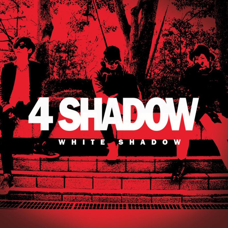 4 SHADOW