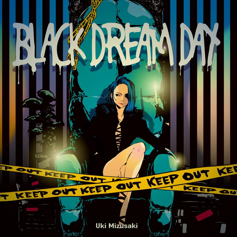 BLACK DREAM DAY