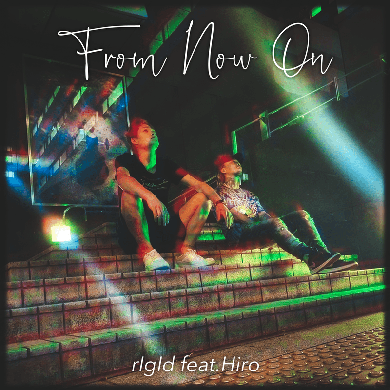 From Now On (feat. Hiro)