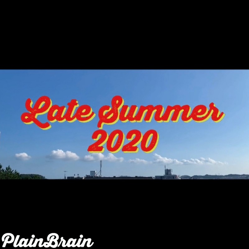 Late Summer2020