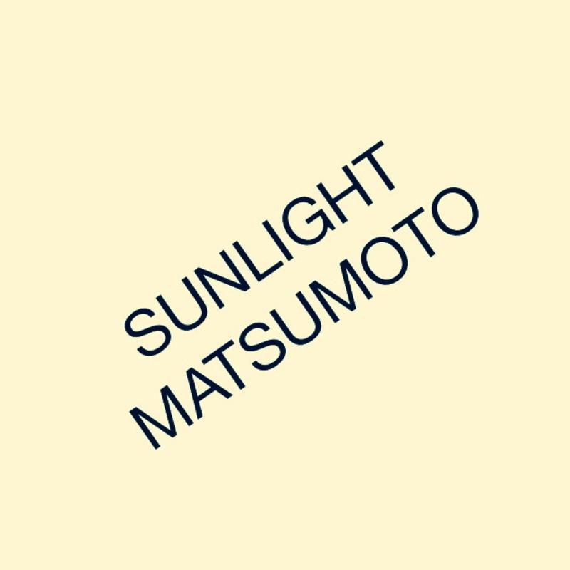Sunlight Matsumoto