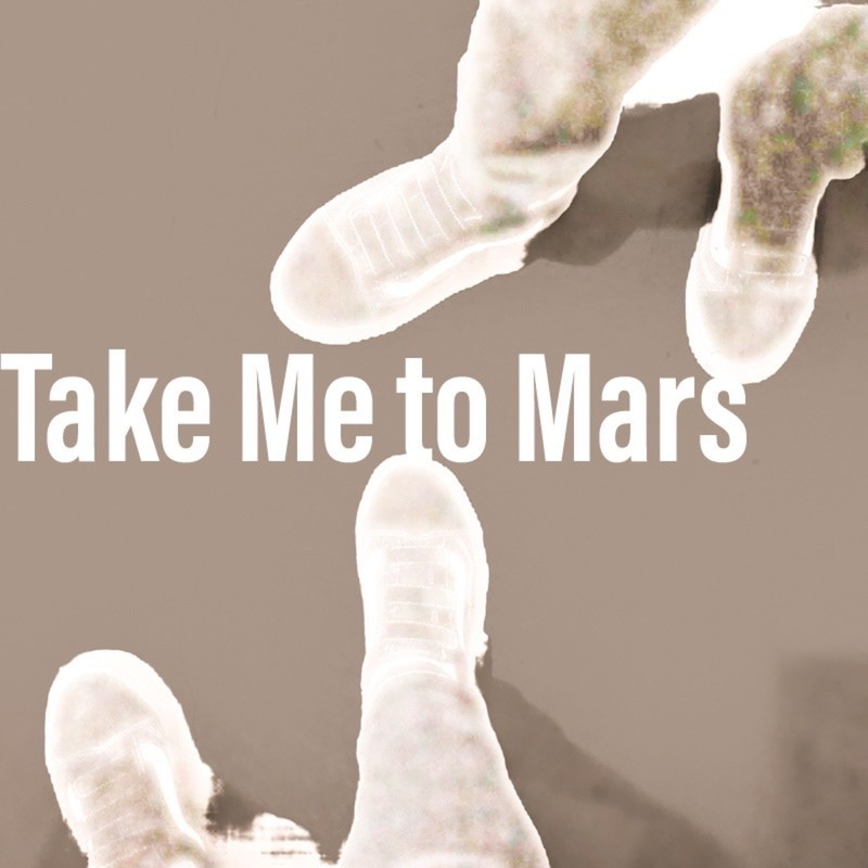 Take Me to Mars