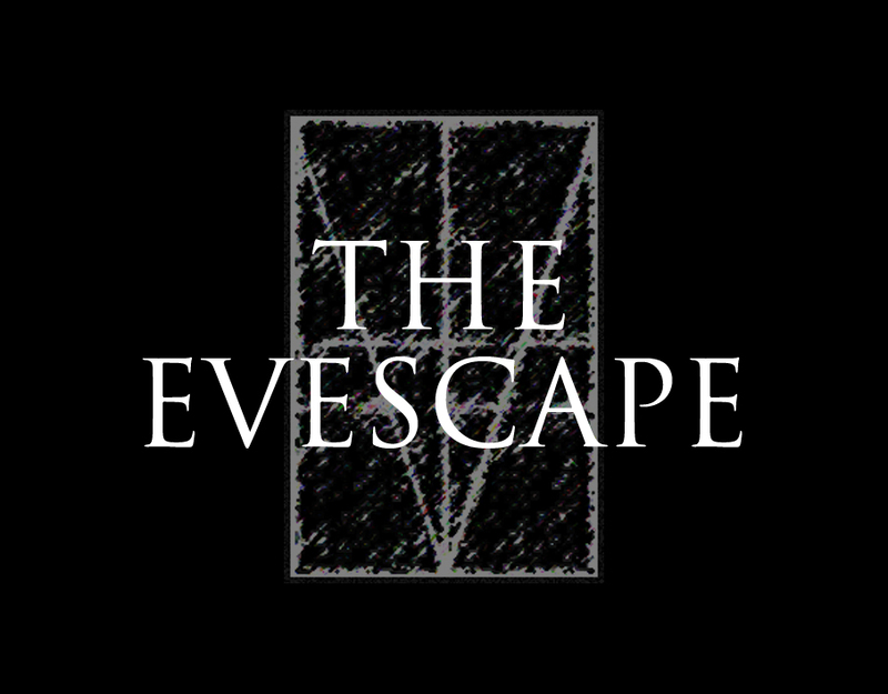 THE EVESCAPE