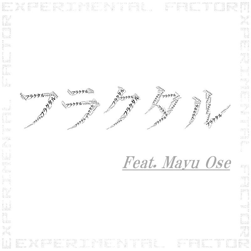 Fractal (feat. Mayu Ose)