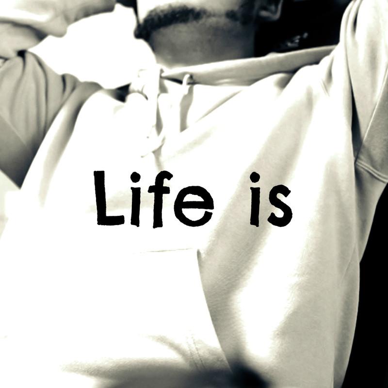 Life is (insturumental)