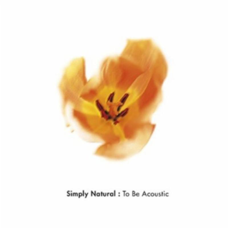 Simply Natural (Remastered)