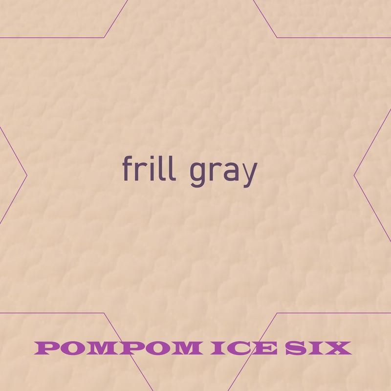 frill gray