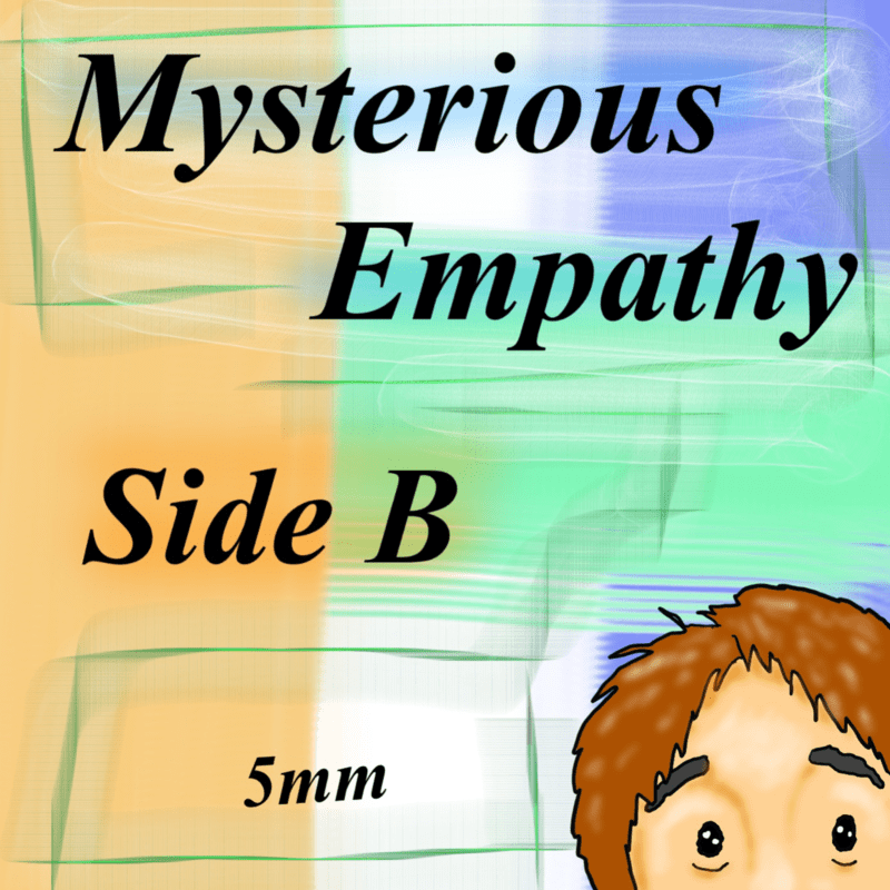 Mysterious Empathy SIDE B